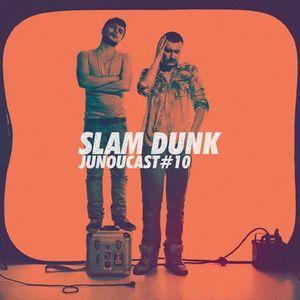 JuNouCast #10 - Slam Dunk
