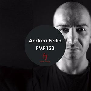 Andrea Ferlin - Fasten Musique Podcast 123