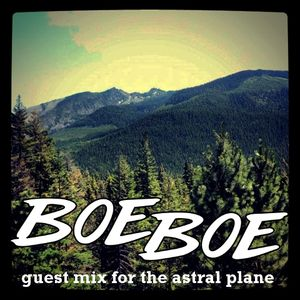 Guestmix for TheAstralPlane