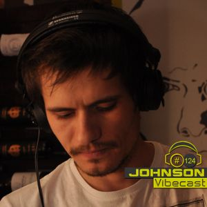 Johnson @ Vibecast Sessions #124 - VibeFM Romania