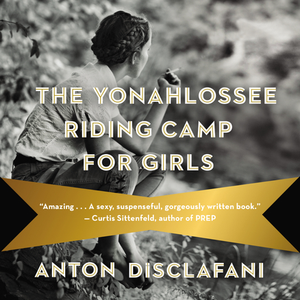 Coming of Age: A Conversation with Anton DiSclafani