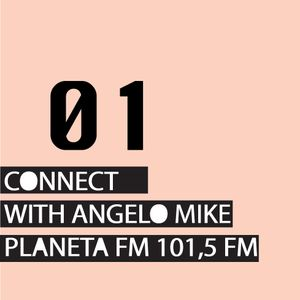 Connect 01 with Angelo Mike