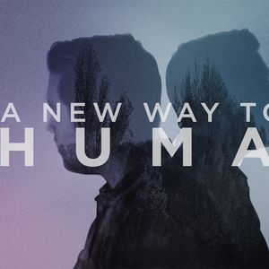 1.15.17 - A New Way To Be Human - Week 2 - Message by Pastor Wes Beacham