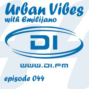 Emilijano - Urban Vibes 044 [DI.FM] - March 2015