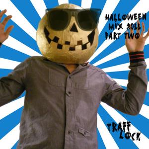 Dj Trafflock - Halloween Mix 2011 Part Two