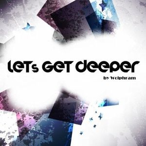 Let's Get Deeper 001 by Wolphram