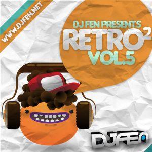 DJ FEN - Retro al cuadrado Vol.5