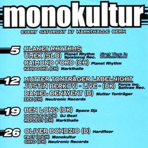 "Ben Long at ""Monokultur"" @ Markthalle (Bern - Switzerland) - 19 June 1999"