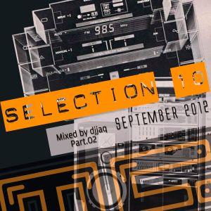 Selection 10 ME (September 2012 - Mixed by djjaq) Part.02