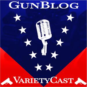 EP115 GunBlog VarietyCast - Pocket-Carrying Botnets Count America's Guns