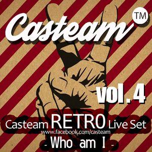 Casteam RETRO Live Set vol.4  - Who am I