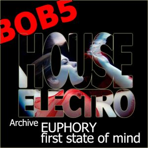 Euphory first state of mind