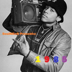SoulNRnB Presents: 1985