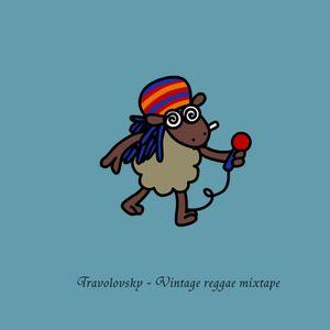 Travolovsky - Vintage reggae mixtape