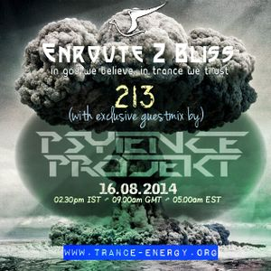 Enroute 2 Bliss 213 with exclusive guestmix by Psy_ience Projekt-16.08.2014