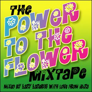 the Power to the Flower mixtape