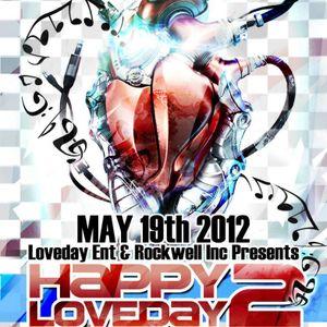 Dj LoVeDaY  Live @ Happy LoVeDaY 2 May 19th 2012