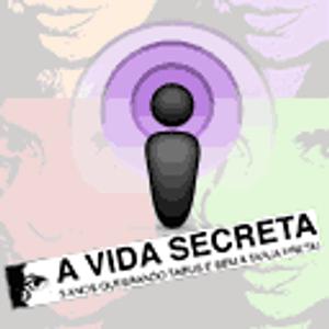 PodSecret 10. Podcast de sexo do A Vida Secreta. Segurança online, cultura GLBT, Speed Dating, etc