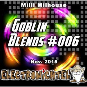 Milli Milhouse - Goblin Blends #006