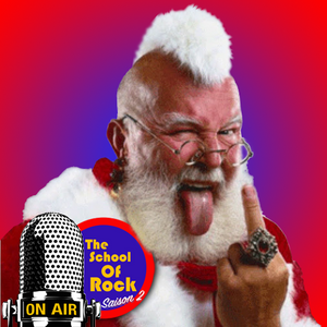 The School of Rock - Saison 2 #11 Spéciale Noël - Emission du 23.12.16