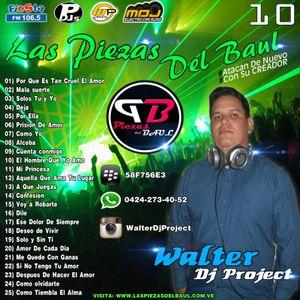Las Piezas Del BAUL (Vol.10) (WALTER DJ PROJECT)