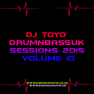 DJ Toyo - Drumnbassuk Sessions 2015 Volume 10