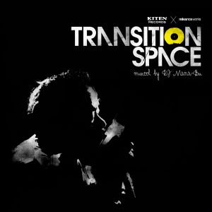 reMIXTAPE issue:06 Transition Space MIxed By DJ MANA-BU