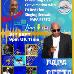 Papa Beeto the Lyrical Banton in Conversation with DJ Red Lion 21 09 2021