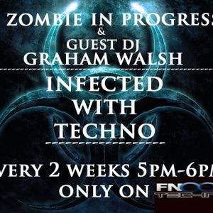 INFECTED WITH TECHNO 22/6/2011 WITH GUEST DJ GRAHAM WALSH
