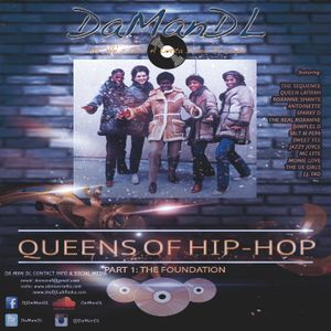 Queens of Hip-Hop (Part 1: The Foundation)