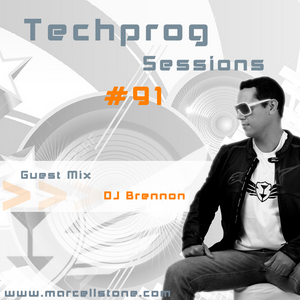 Marcell Stone in Techprog Session 91 (Guest Mix - DJ Brennon)