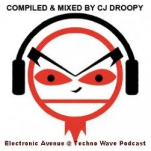 Сj Droopy - Electronic Avenue Podcast (Episode 141)
