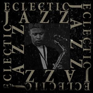 Eclectic Jazz 6.8.15