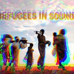 Refugees in Sound 25/02/21 - #27 - Every Kinda Soul (Part 3)