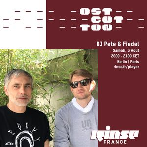 Ostgut Ton Takeover : DJ Pete & Fiedel - 03 Août 2019