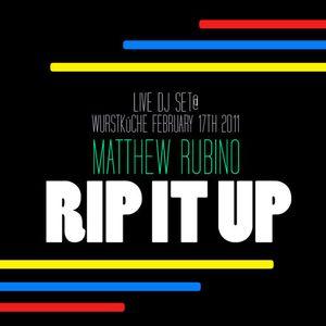Rip It Up, Live@Wurstkuche February 17th 2011