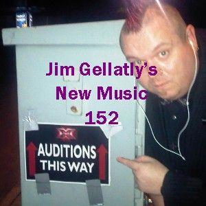 Jim Gellatly's New Music episode 152