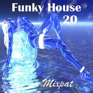 Funky House 20
