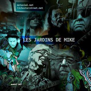 LES JARDINS DE MIKE : DIVERS 28 JUILLET 2021