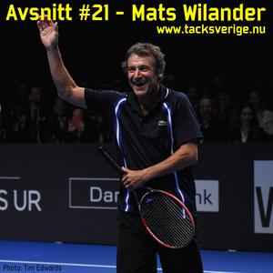 Avsnitt #21 - Mats Wilander