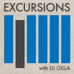 Excursions Radio Show #2 with DJ Gilla - Feb 2012