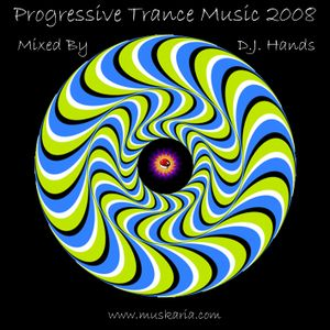 Progressive Trance 2008 - Mixed By D.j. Hands (Muskaria)