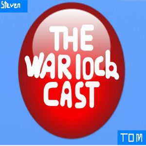 TheWarlockCast Ep3 'Games, Greece and Grannies'