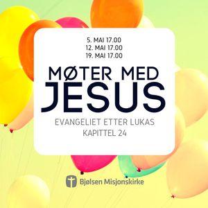 Møter Med Jesus: Emmausvandrerne | 12. mai 2019 | Elisabeth