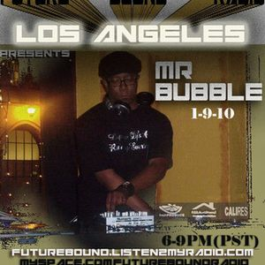 MR. BUBBLE (((LIVE))) @ FUTUREBOUND RADIO