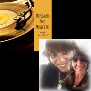 The Classic Soul Music Cafe Show (HOUR 2) 8-8-2017 by Paulette