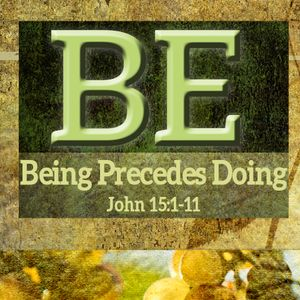 BE: Being Precedes Doing (Audio)