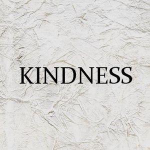 Fruit of the Spirit-Kindness - Audio