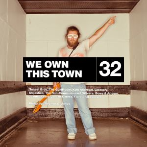 We Own This Town: Volume 32