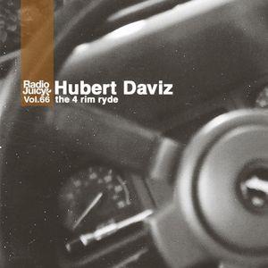 Radio Juicy Vol. 66 (the 4 rim ryde by Hubert Daviz)